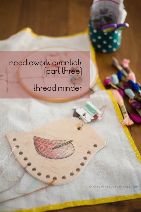 needlework essentials - part three - thread minder